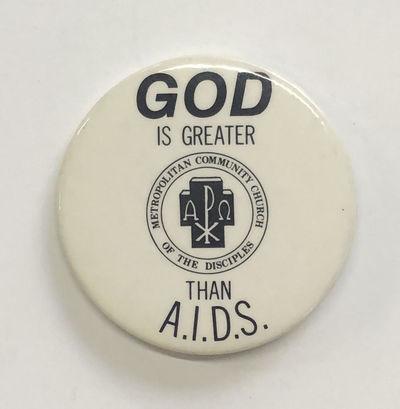 n.p.: Metropolitan Community Church, n.d.. 2.25 inch diameter pin, black text on white field, a Chi-...