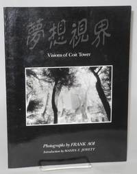 Musoshikai (the dreamvision) volume one, visions of Coit Tower