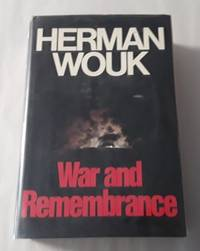 image of War and Remembrance (SIGNED First Edition)