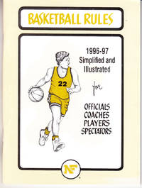 image of 1996-97 Official High School Basketball Rules Simplified and Illustrated