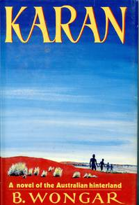 KARAN. A NOVEL OF THE AUSTRALIAN HINTERLAND