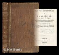 Du degre de certitude de la medecine / par P. J. G. Cabinis [bound with] Lettre (posthume et...