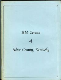 1850 Census of Adair County, Kentucky
