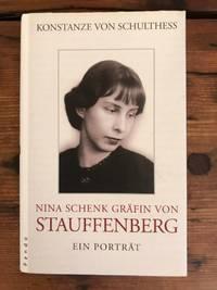 image of Nina Schenk Gräfin von Stauffenberg: Ein Porträt