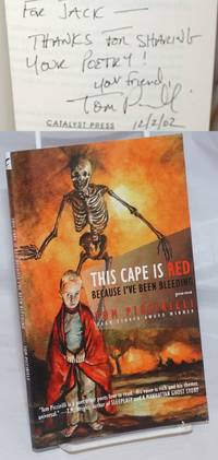 image of This Cape is Red Because I've Been Bleeding: poems [inscribed and signed]