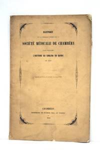 RAPPORT de la commission nommée par la Société Médicale de...