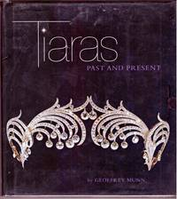 TIARAS. Past and Present