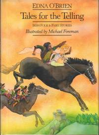 TALES FOR THE TELLING. by  Illustrated by Michael Foreman  Edna. - First Edition - from Windy Hill Books and Biblio.com