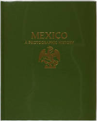 Mexico: A Photographic History