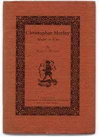 image of Christopher Morley: Multi ex Uno. Number 12 University of Washington Chapbooks.