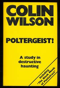 image of POLTERGEIST!  A STUDY IN DESTRUCTIVE HAUNTING.