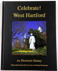 Celebrate! West Hartford: An Illustrated History