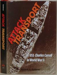 ATTACK TRANSPORT USS Charles Carroll in World War II
