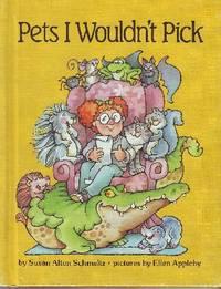 Pets I Wouldn't Pick