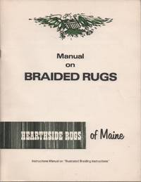 Manual on Braided Rugs: Illustrated Braiding Instructions