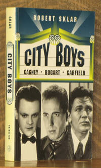 CITY BOYS, CAGNEY, BOGART, GARFIELD by Robert Sklar - Paperback - Third printing - 1992 - from Andre Strong Bookseller (SKU: 32945)