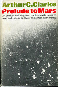 PRELUDE TO MARS by  Arthur C Clarke - First edition - 1965 - from John W. Knott, Jr., Bookseller, ABAA/ILAB and Biblio.co.uk