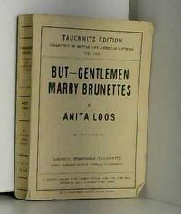 But - Gentlemen Marry Brunettes by Anita Loos - Paperback - 1929 - from AMMAREAL (SKU: A-866-526)