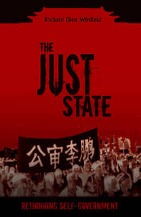 The Just State: Rethinking Self Government