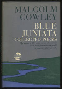 Blue Juniata: Collected Poems
