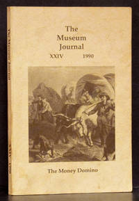 The Museum Journal XXIV 1990: The Money Domino, A Childhood Adven Across the Texas Plains to Colorado (SIGNED)