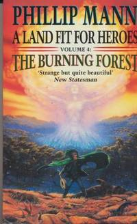 image of THE BURNING FOREST - Land fit for heroes 4