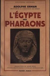 L'Egypte des Pharaons, traduction de Henri Wild