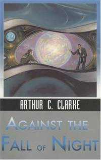 image of Against the Fall of Night (Ibooks Science Fiction Classics)