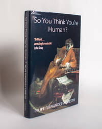 So You Think You're Human: A Brief History of Humankind.