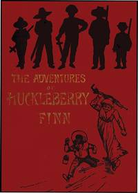 ADVENTURES OF HUCKLEBERRY FINN by  SAMUEL CLEMENS - from Aleph-Bet Books, Inc. and Biblio.co.uk
