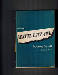 Nineteen Eighty - Four by  George Orwell - First American Edition - 1949 - from Dale Steffey Books and Biblio.com