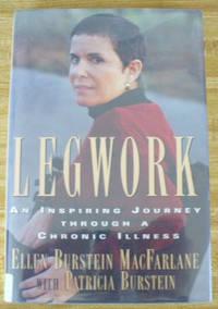Legwork: An Inspiring Journey Through a Chronic Illness