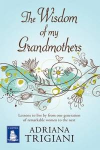 image of The Wisdom of My Grandmothers (Large Print Edition)
