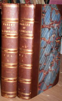 Fables of La Fontaine translated from the french by Elizur Wright Jr