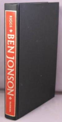 Ben Jonson, A Life.