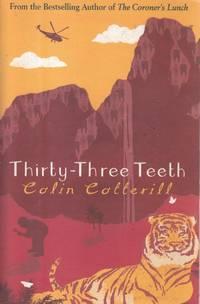 Thirty-Three Teeth (Dr Siri Paiboun Mystery 2)