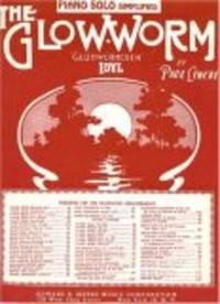 The Glow-Worm (Gluhwurmchen-Idyll)