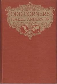 Odd Corners by  Isabel Andersen - First Edition - 1917 - from Monroe Bridge Books, SNEAB Member (SKU: 006224)