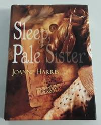 Sleep, Pale Sister (SIGNED Limited Edition) One of 200 Copies