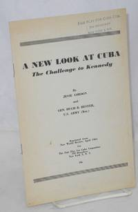 A new look at Cuba: the challenge to Kennedy
