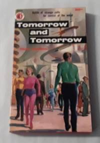 image of Tomorrow and Tomorrow (Paperback First)  G214