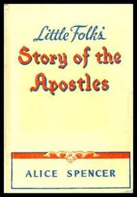 LITTLE FOLKS' STORY OF THE APOSTLES