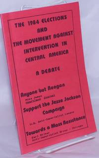 image of The 1984 elections and the movement against intervention in Central America: a debate