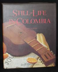 image of STILL-LIFE IN COLOMBIA [English Language Edition]