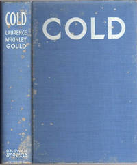 Cold; The Record of An Antarctic Sledge Journey [Byrd Little America I Expedition 1928-30]
