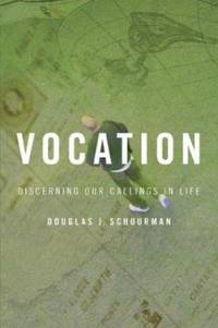 image of Vocation : Discerning Our Callings in Life