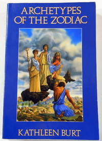 Archetypes of the Zodiac (The Llewellyn Modern Astrology Library)