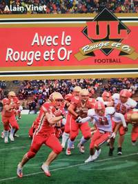 image of Avec le Rouge et Or. Football