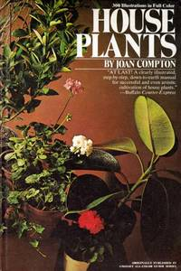 House Plants by  Joan Compton - Hardcover - 1973-10 - from Kayleighbug Books and Biblio.com