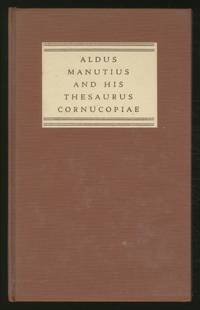 Aldus Manutius and his Thesaurus Cornucopiae of 1496